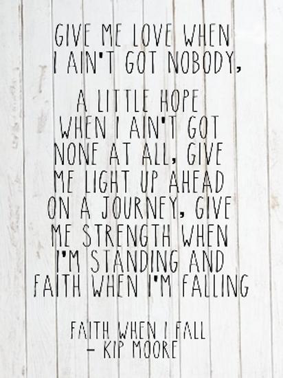 faith when i fall- kip moore