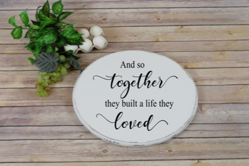 and so together they built a life they loved