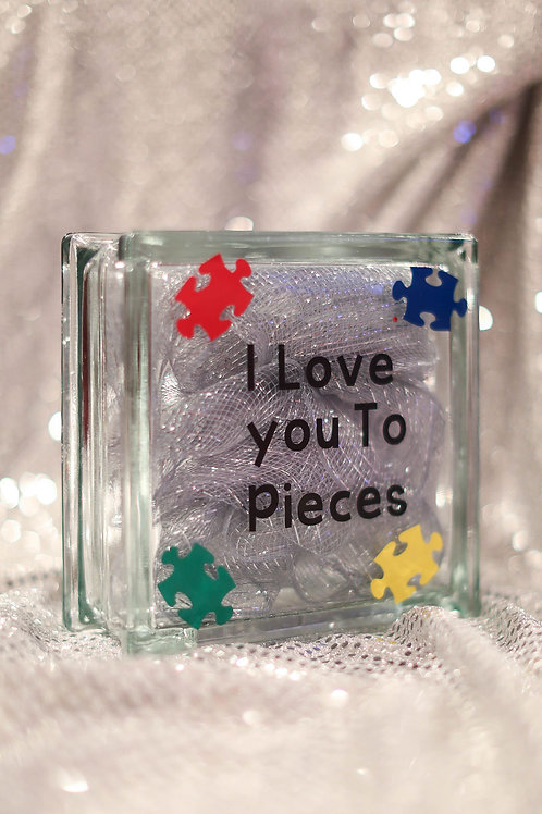 I love you to pieces autism glass block
