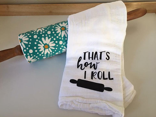 That's how I roll kitchen towel