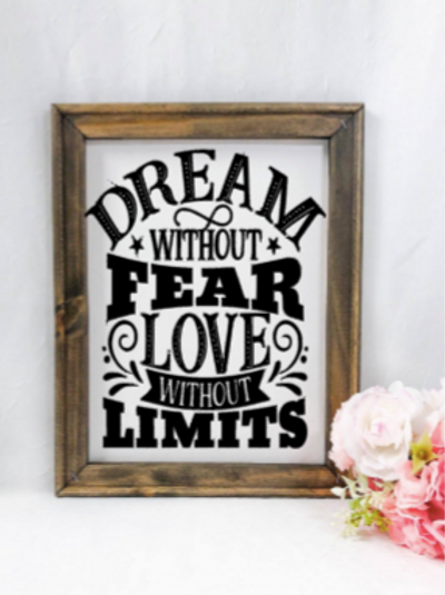 Dream without fear sign