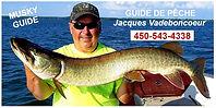 Guide de pêche Jacques Vadeboncoeur