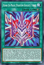 Phantom Knights' Rank-Up-Magic Force.jpg