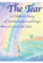 The Tear, a children's story of transformation and hope when a loved one dies, by Nancy Jewel Poer