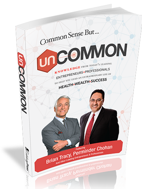 UnCommon: Featuring Brian Tracy & Perminder Chohan