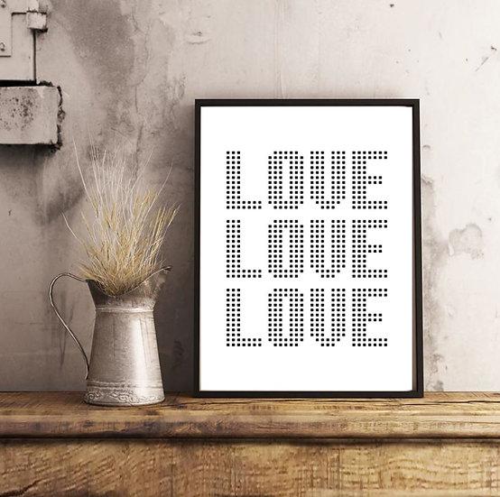 LOVE LOVE LOVE Print