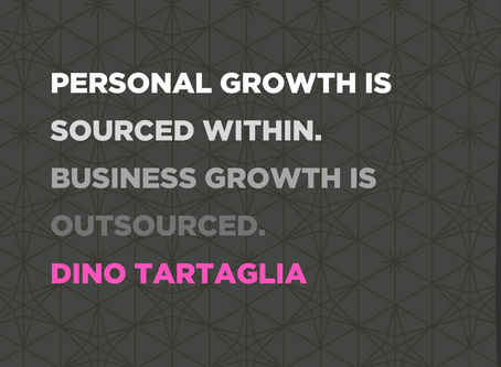 Dino Tartaglia on Personal Growth for Business Owners