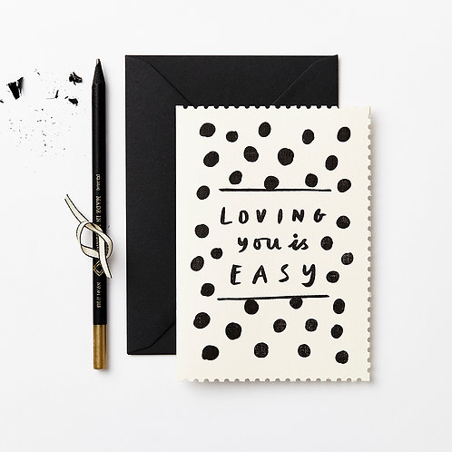 Katie Leamon | Loving You Is Easy Card