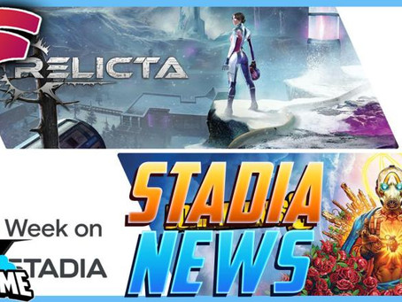 Stadia weekly news - New game, Borderlands 3 Free Weekend and Bethesda discounts