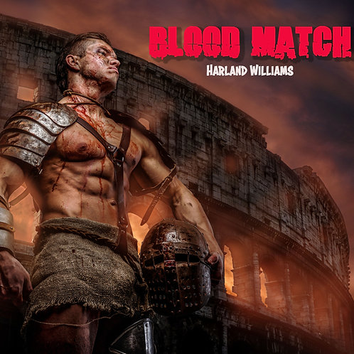 BLOOD MATCH  - A Harland Williams original short story narrated by Harland