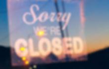Sorry-Were-Closed-Web.jpg