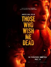 Thumbnail - Those Who Wish me Dead 02.pn
