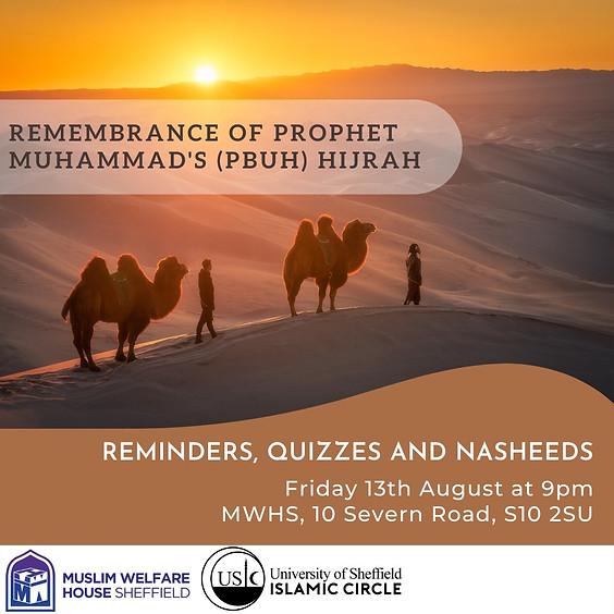 Remembrance of Prophet Muhammed PBUH Hijrah