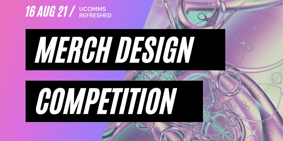 Merch Design Competition  UCOMMS REFRESHED