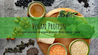 Protein and veganism: 5 clean sources of vegan protein from whole foods.