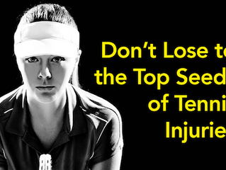 Don't let injury ruin your tennis season