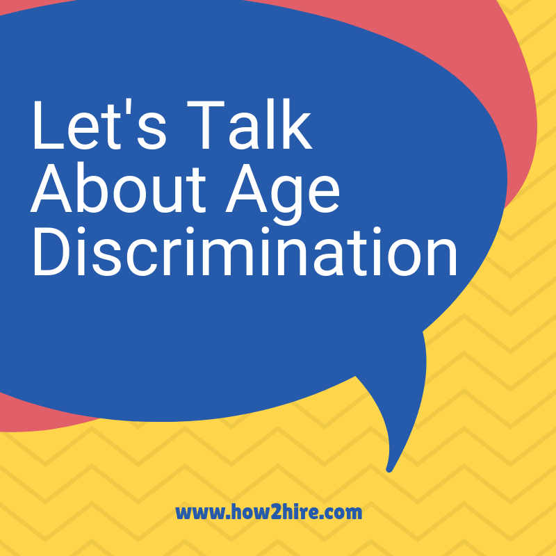 Let's talk about Age Discrimination
