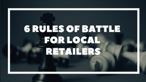 6 Rules of Battle for Local Retailers