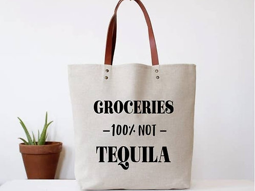 """Groceries 100% not tequila"" Tote"