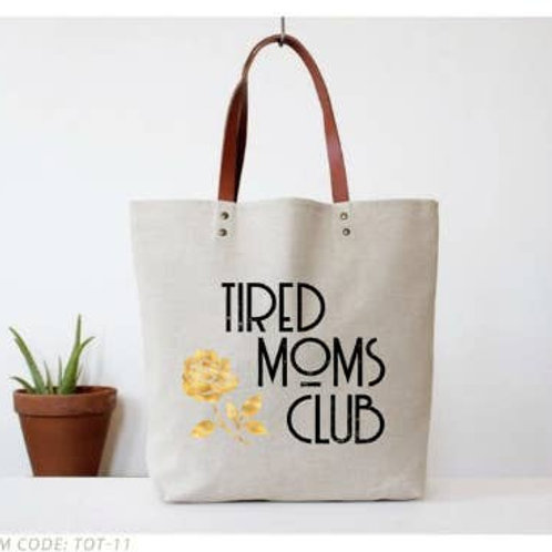 """Tired Moms Club"""