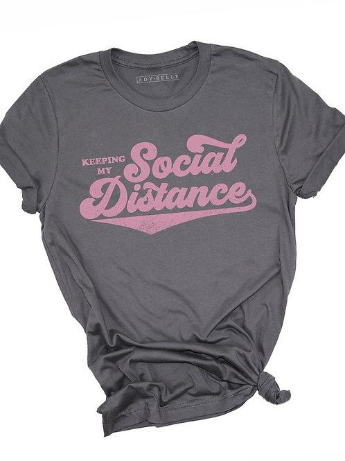 Keeping my Social Distance T-shirt