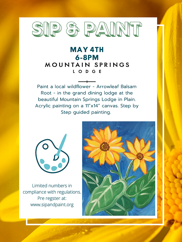 """Paint a local wildflower - Arrowleaf Balsam Root - in the grand dining lodge at the beautiful Mountain Springs Lodge in Plain. Acrylic painting on a 11""""x14"""" canvas. Step by Step guided painting."""
