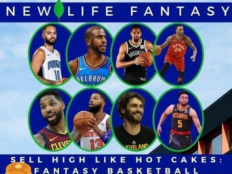 Fantasy Basketball Dynasty: Sell high Players Like Hot Cakes