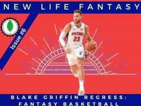 Fantasy Basketball Dynasty: Blake Griffin Regression