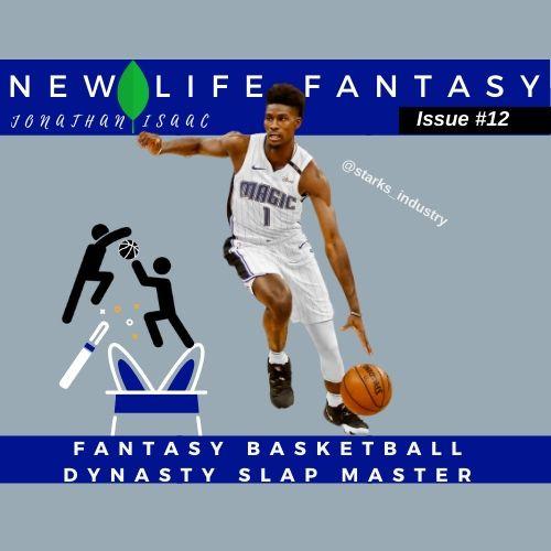 Dynasty Fantasy Basketball Jonathan Isaac