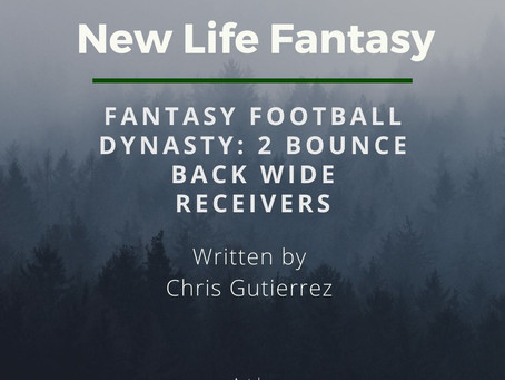 Fantasy Football Dynasty: 2 WRs Bouncing Back