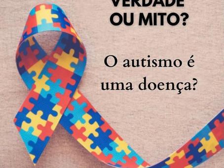 O autismo é uma doença?