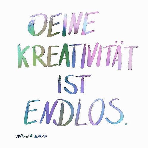 Affirmation (30x40cm) - Deine Kreativität ist endlos.