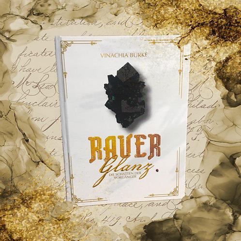 Rauer Glanz (Hardcover, Signiert, 1. Auflage)