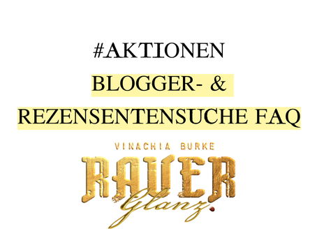 #Aktion FAQ Blogger- & Rezensentensuche