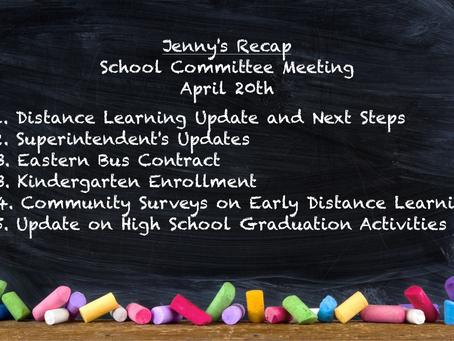 Jenny's Recap of the April 20th School Committee Meeting