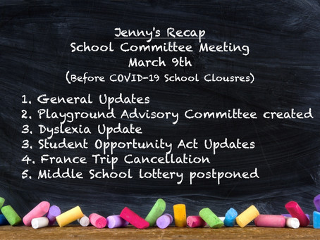 Jenny's Recap on the March 9th School Committee Meeting