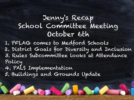 Jenny's Recap of the October 6th School Committee Meeting