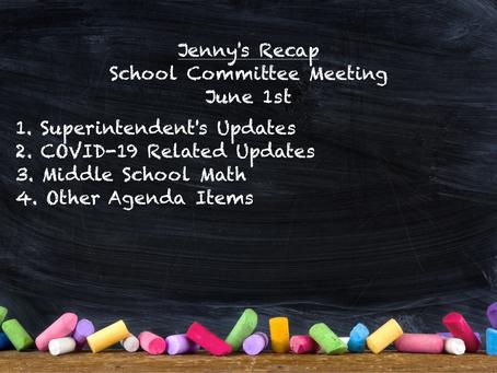 Jenny's Recap of the June 1st, 2020 School Committee Meeting