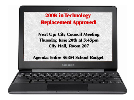 $200,000 in Technology Replacement APPROVED!  Next important meeting on Thursday!