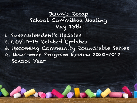 Jenny's Recap of the May 18th, 2020 School Committee Meeting