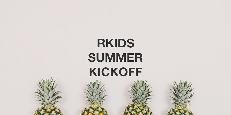 RKids Summer Kickoff
