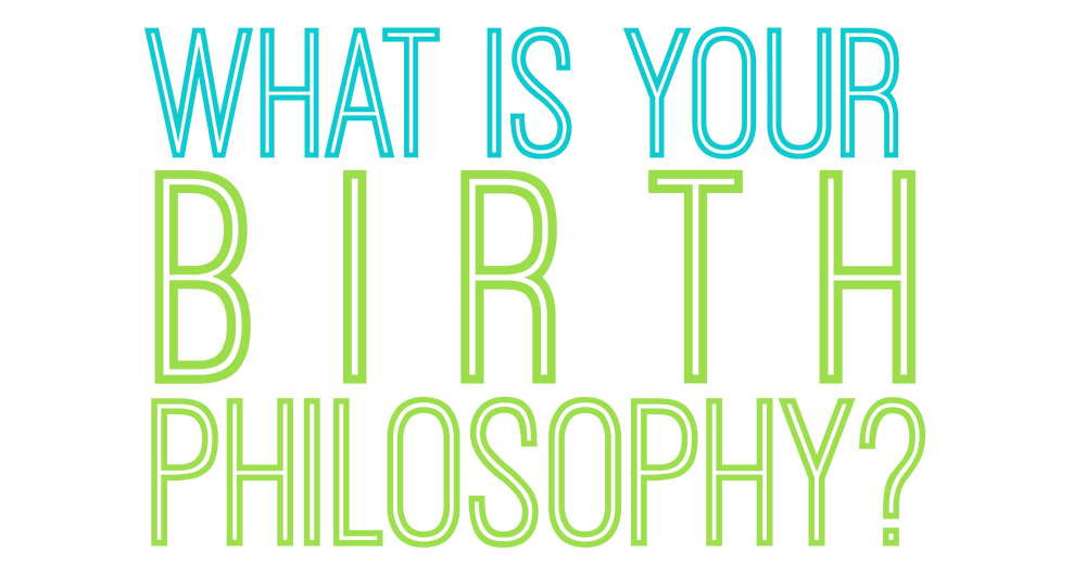 What Is Your Birth Philosophy Springfield Ohio Doula