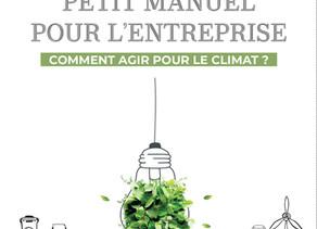 """""""Petit manuel pour l'entreprise, comment agir pour le climat"""""""