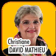 """Christiane DAVID MATHIEU, 61 ans, Agricultrice. """"Actuellement, Adjointe en charge de l'Agriculture et de l'Environnement, je souhaite m'impliquer encore plus au sein de l'intercommunalité pour assurer la mise en application des mesures environnementales."""""""