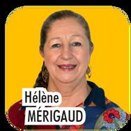 """Hélène MERIGAUD, 62 ans, secrétaire de direction. """"Actuellement Adjointe aux affaires sociales, je souhaite pour la prochaine mandature, prendre en responsabilité les affaires sociales et scolaires. Je souhaite également travailler au quotidien pour améliorer la vie des thorois aux côtés de notre maire, Yves Bayon de Noyer !"""""""