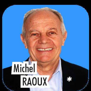 """Michel RAOUX, 70 ans, retraité en pétrochimie et en tourisme. """"Je suis Thorois depuis de longue date et je souhaite mettre à profit de la prochaine équipe municipale mon savoir-faire en matière de tourisme et de dynamisation de territoire. C'est un beau challenge et j'ai confiance en l'énergie d'Yves Bayon de Noyer pour continuer à faire bouger Le Thor !"""""""