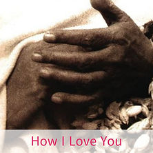 How I Love You by Chloe Goodchild