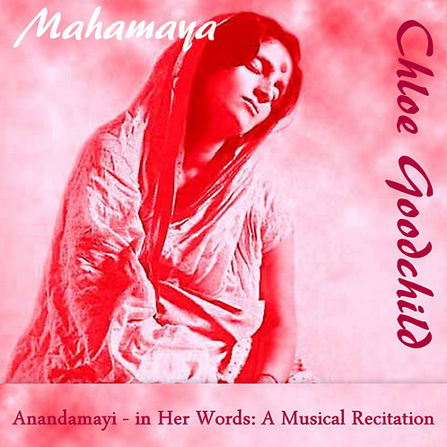Mahamaya - Anandamayi: Her Spoken Teachings (Download)