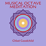 Musical Octave Meditation by Chloe Goodchild