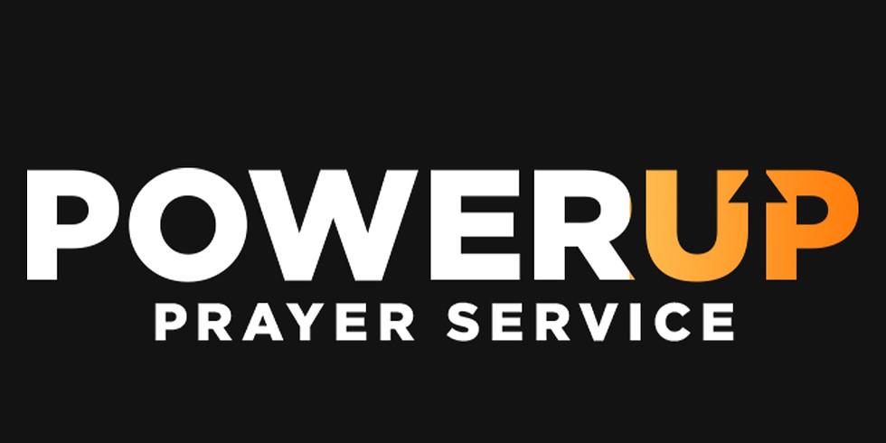 WEDNESDAY POWERUP PRAYER SERVICE